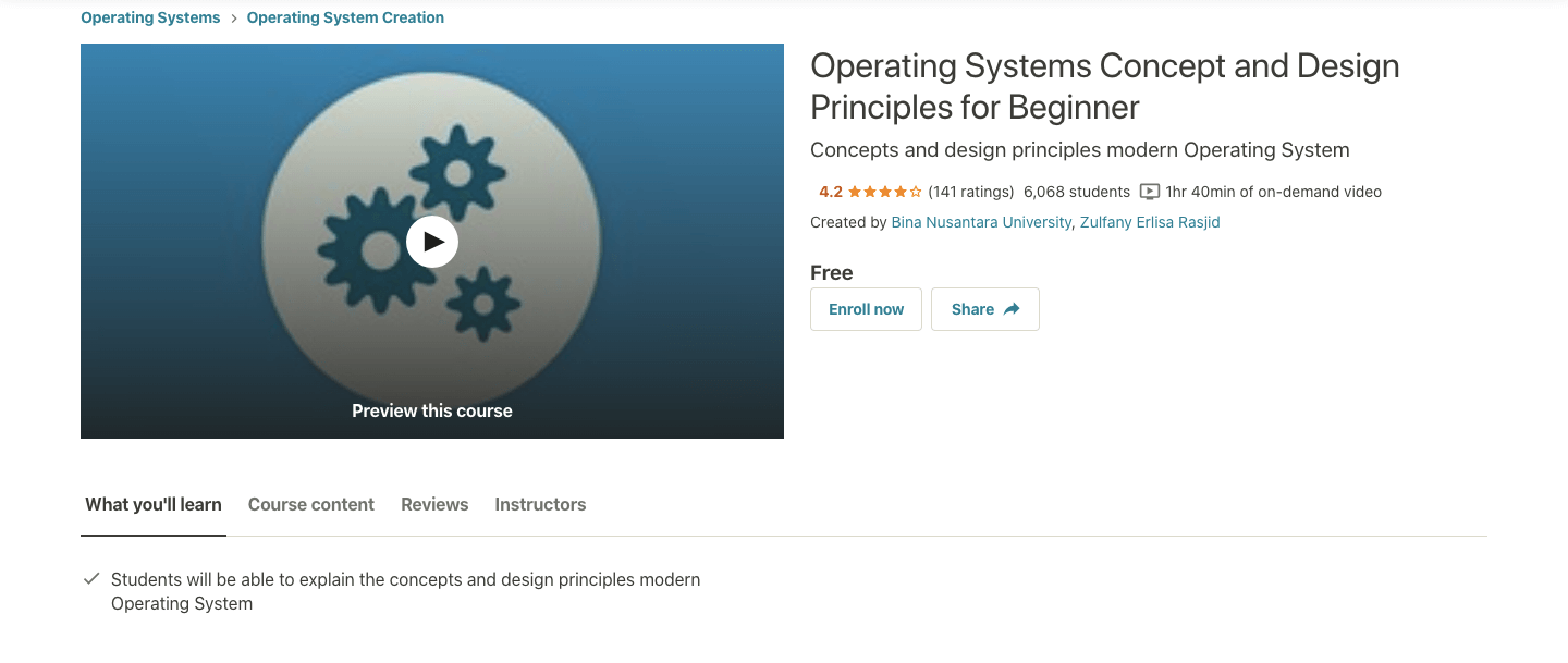 Operating Systems Concept and Design Principles for Beginner Course